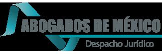 ★ Abogados de México | Despacho Jurídico ★